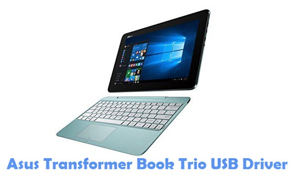 Download Asus Transformer Book Trio USB Driver