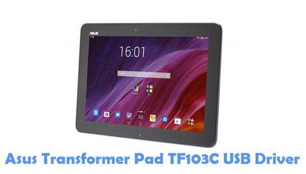 Download Asus Transformer Pad TF103C USB Driver