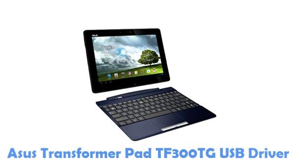 Download Asus Transformer Pad TF300TG USB Driver