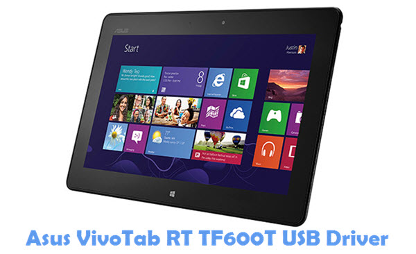 Download Asus VivoTab RT TF600T USB Driver