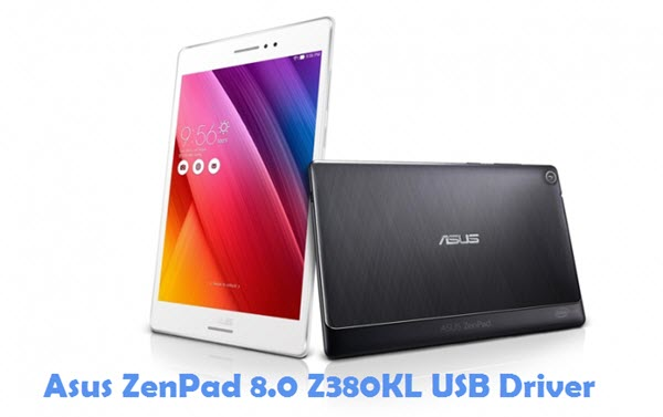 Download Asus ZenPad 8.0 Z380KL USB Driver