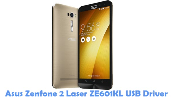 Download Asus Zenfone 2 Laser ZE601KL USB Driver
