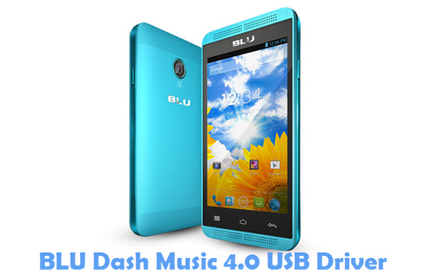 Download BLU Dash Music 4.0 USB Driver