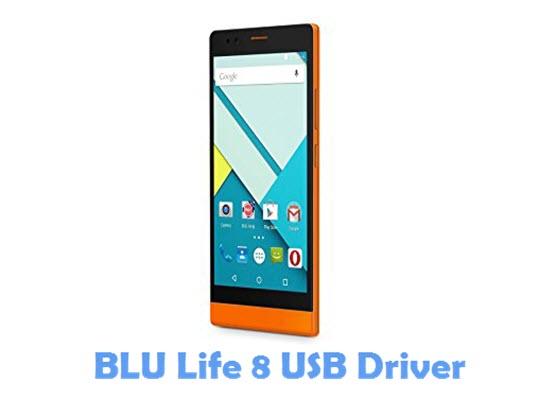 Download BLU Life 8 USB Driver