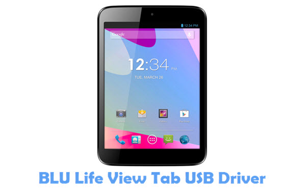 Download BLU Life View Tab USB Driver