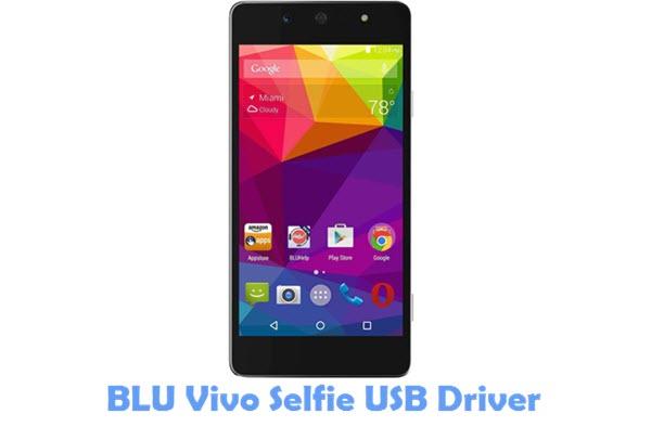 Download BLU Vivo Selfie USB Driver