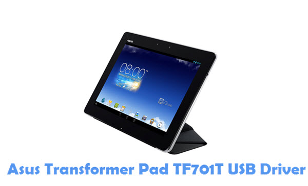 Download Download Asus Transformer Pad TF701T USB Driver USB Driver
