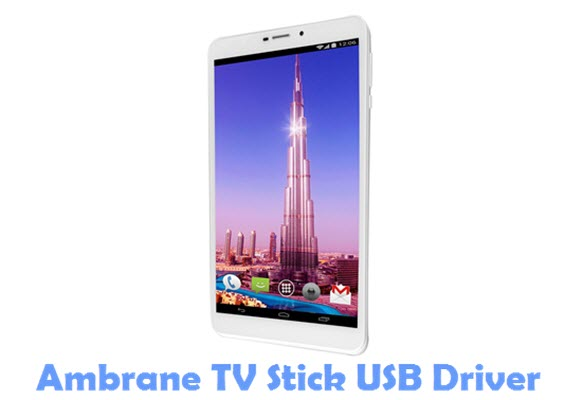 Download Ambrane TV Stick USB Driver