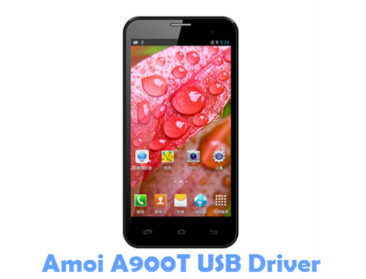 Download Amoi A900T USB Driver