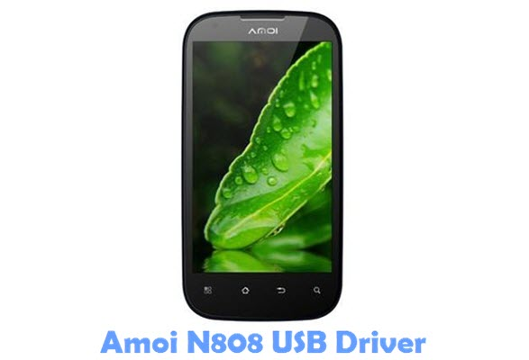 Download Amoi N808 USB Driver