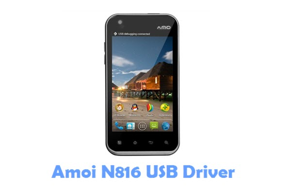 Download Amoi N816 USB Driver