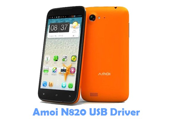 Download Amoi N820 USB Driver