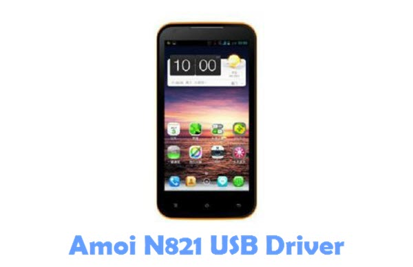 Download Amoi N821 USB Driver