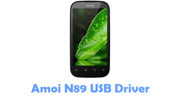 Download Amoi N89 USB Driver