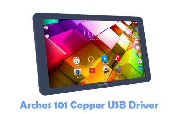 Download Archos 101 Copper USB Driver