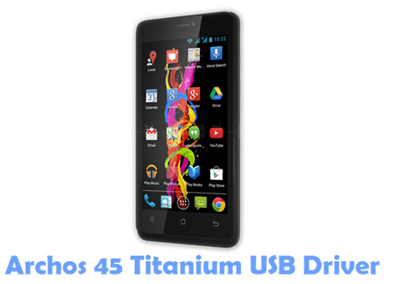 Download Archos 45 Titanium USB Driver