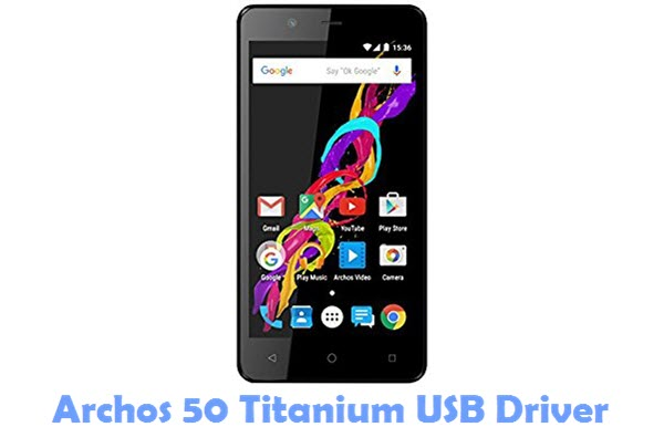 Download Archos 50 Titanium USB Driver