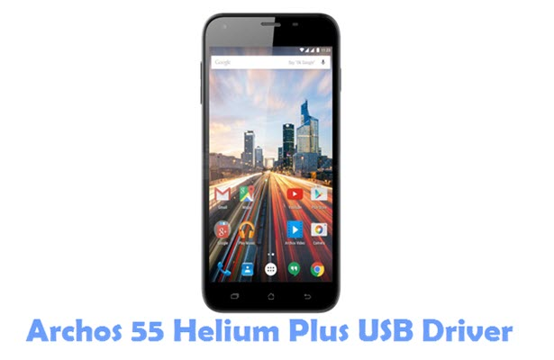 Download Archos 55 Helium Plus USB Driver
