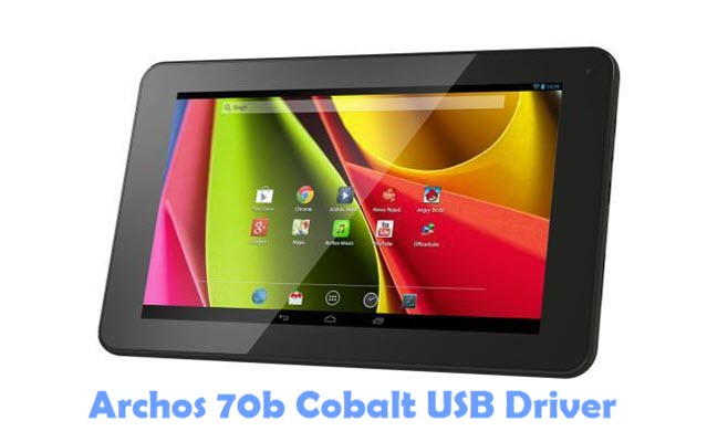 Download Archos 70b Cobalt USB Driver