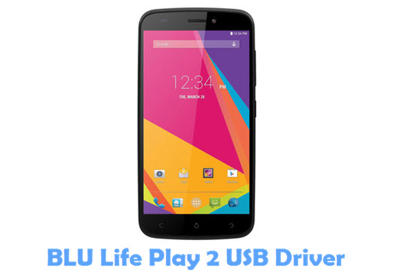 Download BLU Life Play 2 USB Driver