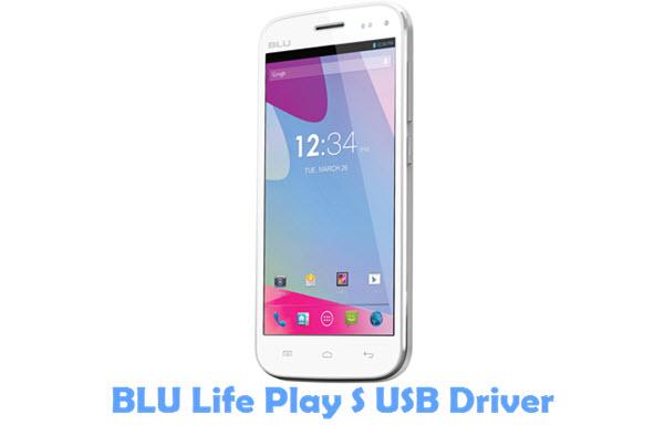 Download BLU Life Play S USB Driver