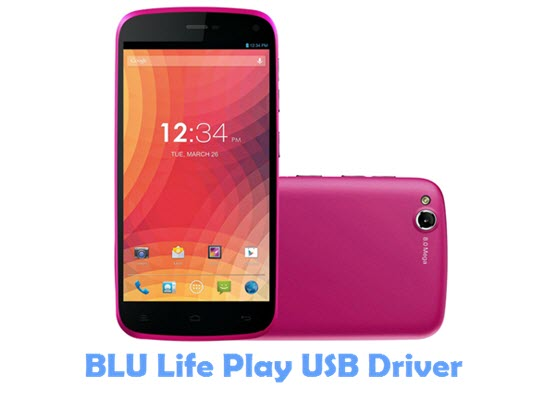 Download BLU Life Play USB Driver