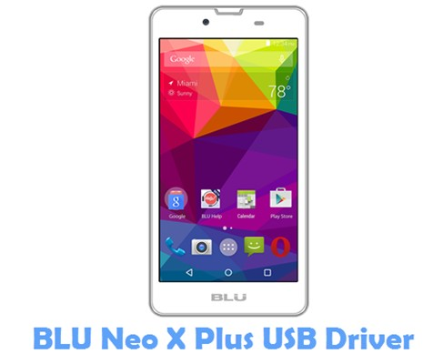 Download BLU Neo X Plus USB Driver
