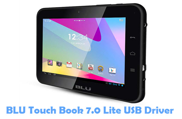 Download BLU Touch Book 7.0 Lite USB Driver