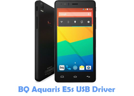 Download BQ Aquaris E5s USB Driver