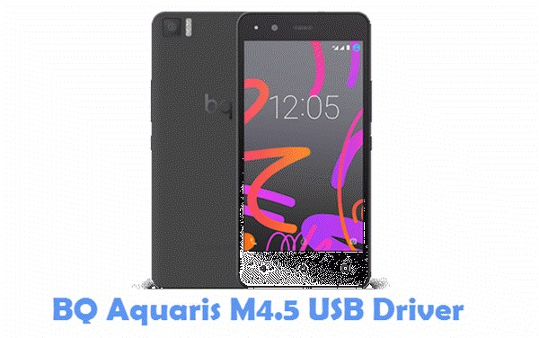 Download BQ Aquaris M4.5 USB Driver