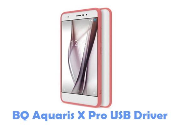 Download BQ Aquaris X Pro USB Driver