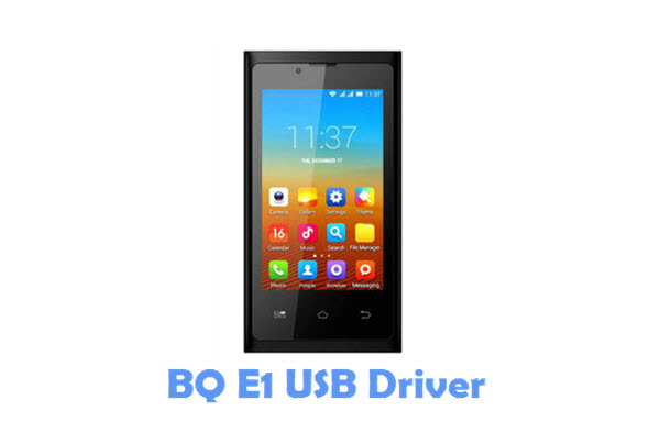 Download BQ E1 USB Driver