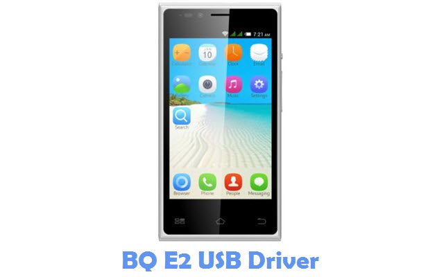 Download BQ E2 USB Driver