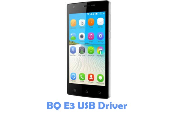 Download BQ E3 USB Driver