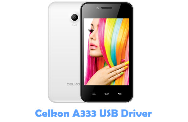 Download Celkon A333 USB Driver