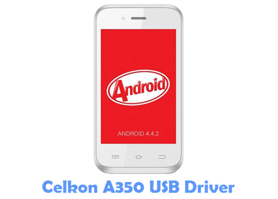 Download Celkon A350 USB Driver