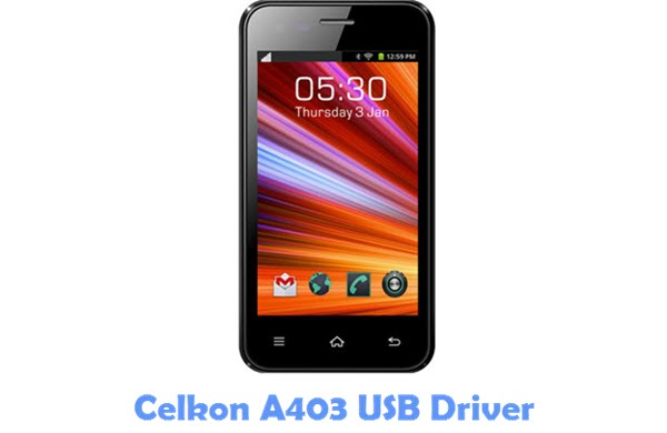 Download Celkon A403 USB Driver