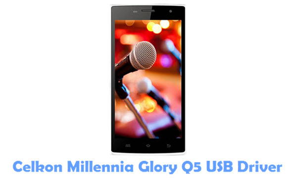Download Celkon Millennia Glory Q5 USB Driver