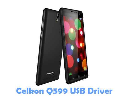 Download Celkon Q599 USB Driver