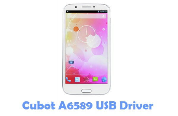 Download Cubot A6589 USB Driver