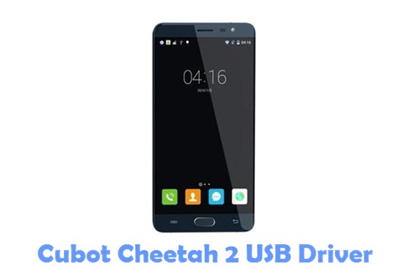 Download Cubot Cheetah 2 USB Driver