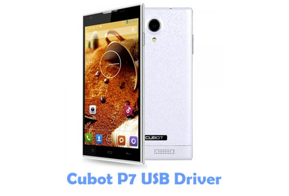 Download Cubot P7 USB Driver
