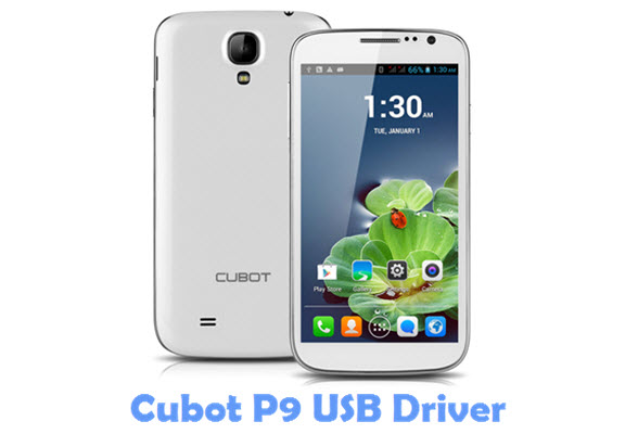 Download Cubot P9 USB Driver