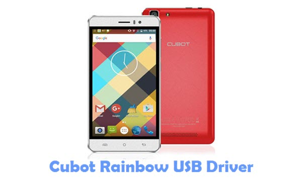 Download Cubot Rainbow USB Driver