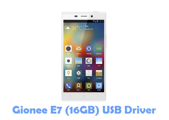 Download Gionee E7 (16GB) USB Driver