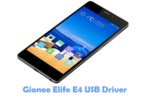 Download Gionee Elife E4 USB Driver