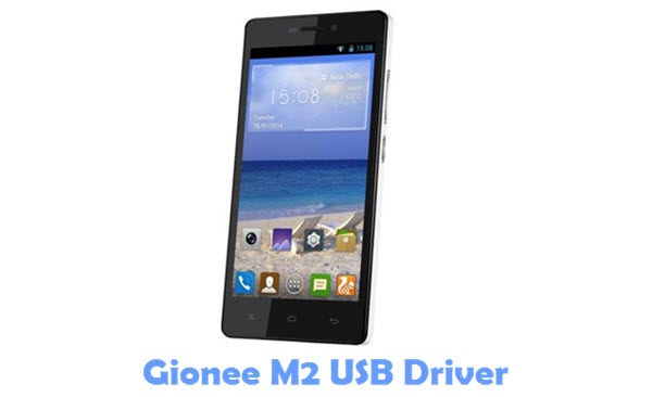 Download Gionee M2 USB Driver