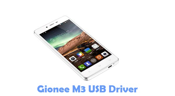 Download Gionee M3 USB Driver