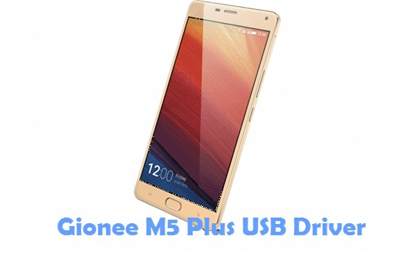 Download Gionee M5 Plus USB Driver
