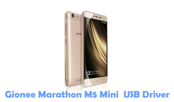 Download Gionee Marathon M5 Mini USB Driver